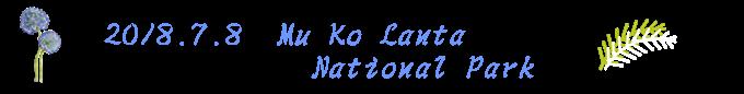 2018.7.8  Ko  Lanta